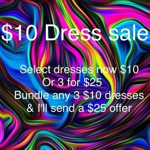 Dresses & Skirts - $10 DRESS SALE---3 FOR $25!!!